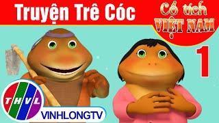 Truyện Trê Cóc - Phần 1 | Phim 3D Cổ tích Việt Nam