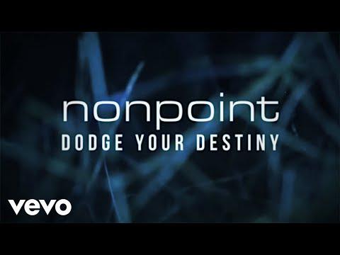 Nonpoint - Dodge Your Destiny (Lyric Video)