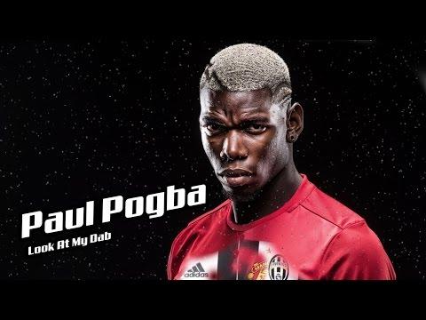 Paul Pogba - Look At My Dab ft. Migos [HD]
