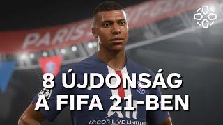A 8 legfontosabb újdonság a FIFA 21-ben