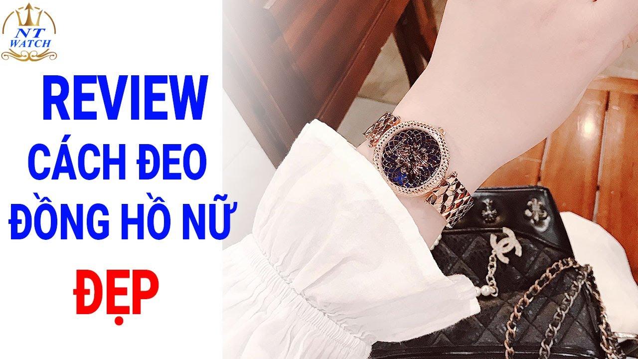 Review Cách đeo đồng hồ nữ nữ đẹp mới nhất 2020- @NTWatch