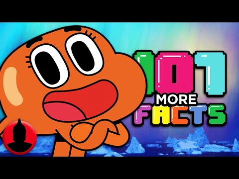 107 MORE Amazing World of Gumball Facts - (Tooned Up #229) | ChannelFrederator