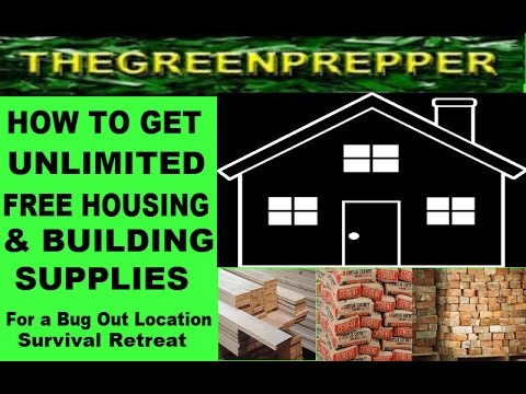 HOW TO GET UNLIMITED FREE HOUSING & BUILDING SUPPLIES FOR YOUR BUG OUT LOCATION SURVIVAL CABIN