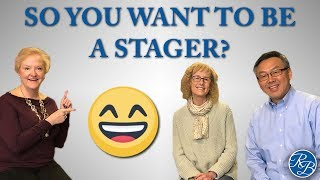 Episode 16: So You Want  To Be A Stager?