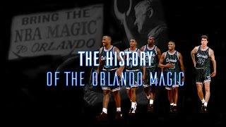 The History Of The Orlando Magic