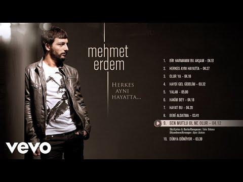 Mehmet Erdem - Sen Mutlu Ol Ne Olur (Official Audio)
