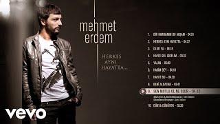 Mehmet Erdem - Sen Mutlu Ol Ne Olur (Official Audio).mp3