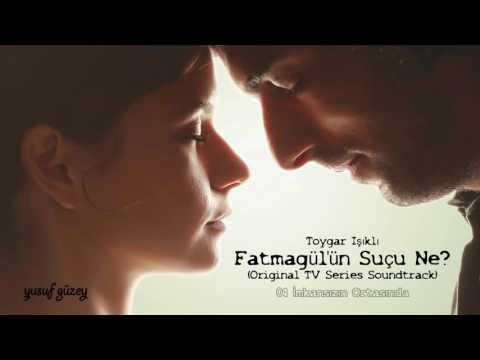 Fatmagül'ün Suçu Ne (Original Tv Series Soundtrack)
