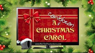 Caribbean Christmas Carol - Xmas Eve (1/6)