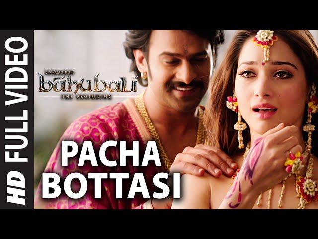 Pacha Bottasi Full Video Song    Baahubali (Telugu)    Prabhas, Rana, Anushka, Tamannaah    Bahubali
