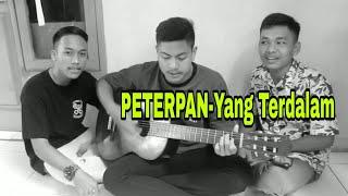 Gambar cover PETERPAN - Yang Terdalam Cover (Dendi ,Ilman,ipul)