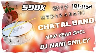 Hyderabad 2019 New Chatal Band [ Theenmar Congo ] Mix Master By Dj Nani Smiley 9908460992