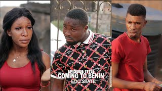 COMING TO BENIN   EDO GIRLS  ft HOME OF LAFTA- SIRBALO COMEDY