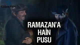 Tatar Ramazan (1990) - Ramazan'a HAİN Pusu!