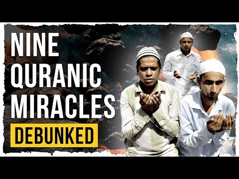 9 Quranic Miracles - Debunked (Feat. Genetically Modified Skeptic)