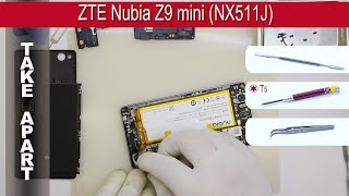 How to disassemble 📱 ZTE Nubia Z9 mini NX511J Take apart Tutorial