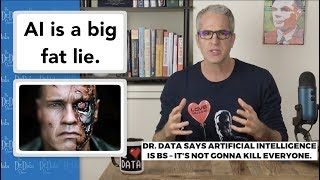 A.I. Is a Big Fat Lie – The Dr. Data Show