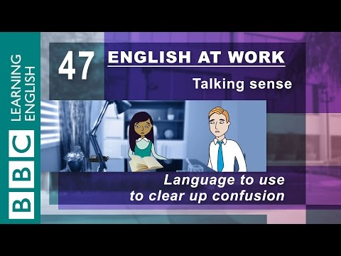 Clearing up confusion - 47 - English at Work keeps things clear!