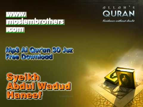 Mp3 Al Quran 30 juz - Syeikh Abdul Wadud Haneef