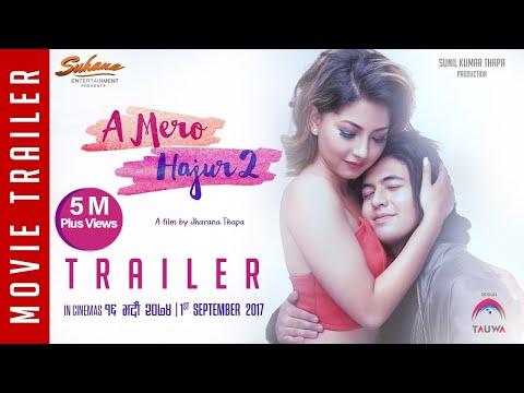 New Nepali Movie 20172074  A Mero Hajur 2 Ft.Samragyee R L Shah,Salin Man Baniya