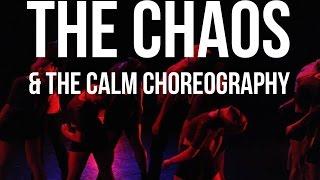 The Chaos & The Calm   Choreography by Ljay Luevanos
