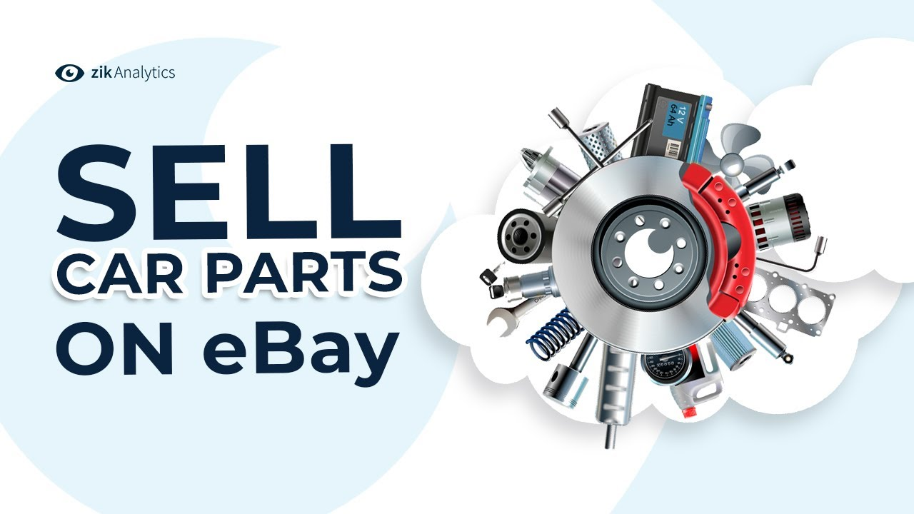 How To Sell Car Parts On Ebay Find The Best Selling Car Auto Parts Online To Sell On Ebay Youtube