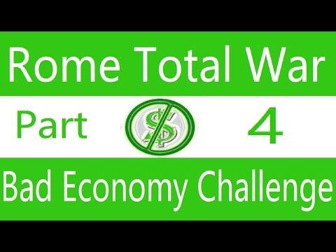 Bad Economy Challenge: Rome Total War. Part 4