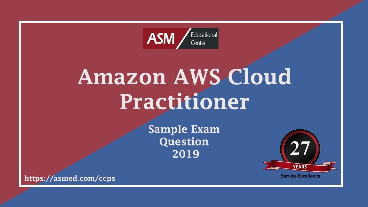 Amazon AWS cloud practitioner Sample Exam Question 2019