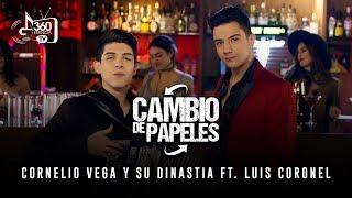 Cornelio Vega y Su Dinastia Feat Luis Coronel - Cambio De Papeles (Video Oficial)