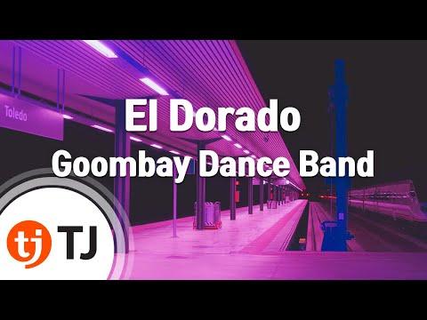 [TJ노래방] El Dorado - Goombay Dance Band ( - ) / TJ Karaoke
