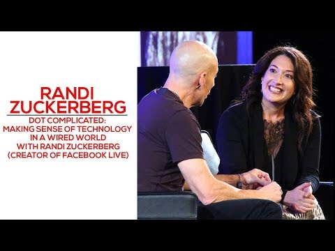 Dot Complicated Making Sense of Technology In A Wired World With Randi Zuckerberg
