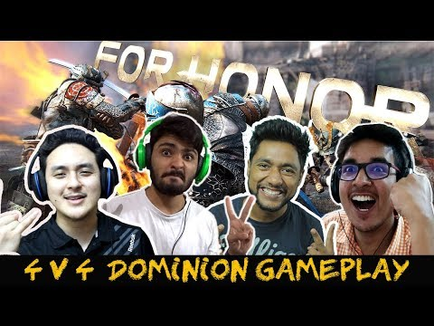 For Honor (Hindi) Multiplayer Dominion ( ft. HemanT_T, GGM, Saxisam, Quasar Games) - Продолжительность: 17:11