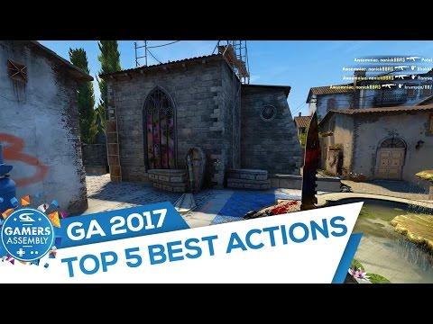 Top 5 Best Actions (Gamers Assembly 2017)