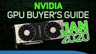 NVIDIA GPU Buying Guide January 2020