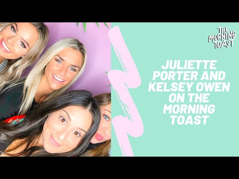 The Morning Toast with Juliette Porter & Kelsey Owens, Friday, February 8, 2019