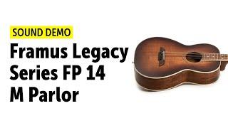 Framus Legacy Series FP 14 M Parlor - Sound Demo (no talking)