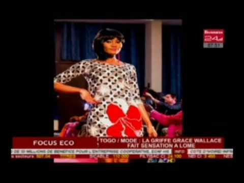 Business 24    Focus Eco   Togo Mode   La griffe Grace Wallace fait sensation à Lomé