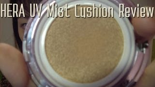 HERA UV Mist Cushion Review and Demo(Hey everyone! This product comes in 5 shades: Natural 21, Natural 23 (very little coverage) Cover 21, Cover 23 (little to medium coverage) Shimmer Beige 22 ..., 2013-08-09T13:54:58.000Z)