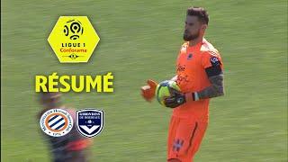 Montpellier Hérault SC - Girondins de Bordeaux ( 1-3 ) - Résumé - (MHSC - GdB) / 2017-18