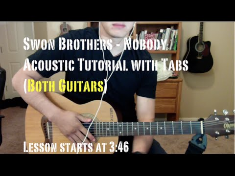 The Swon Brothers - Nobody (Guitar Lesson/Tutorial with Tabs) BOTH GUITARS