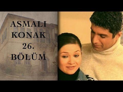 ASMALI KONAK 26. Bölüm