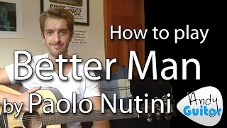 Better Man Paolo Nutini Guitar Lesson How To Play