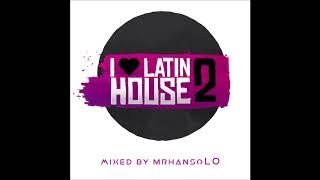 I Love Latin House 2