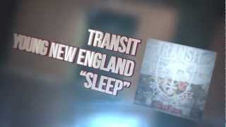 Watch Transit Sleep video