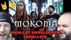 MOKOMA - KUOLLUT KUOLLEEMPU, KUOLLEIN 😲😲🤘🤘 reaction