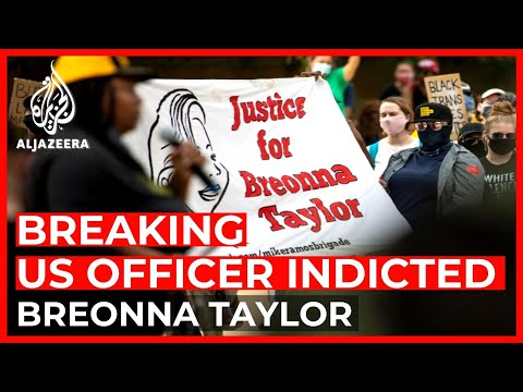 US: Police officer indicted over Breonna Taylor killing
