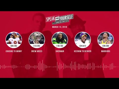 SPEAK FOR YOURSELF Audio Podcast (3.13.18) with Colin Cowherd, Jason Whitlock | SPEAK FOR YOURSELF