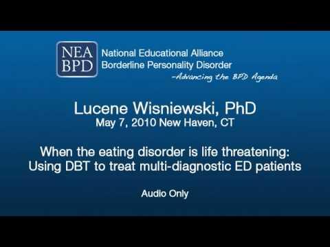 When the eating disorder is life threatening - Lucene Wisniewski, PhD