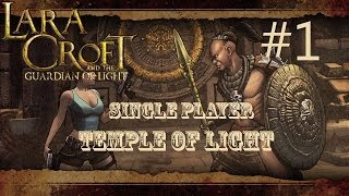 Lara Croft and the Guardian of Light: Level 1 - Temple of Light (Single Player)