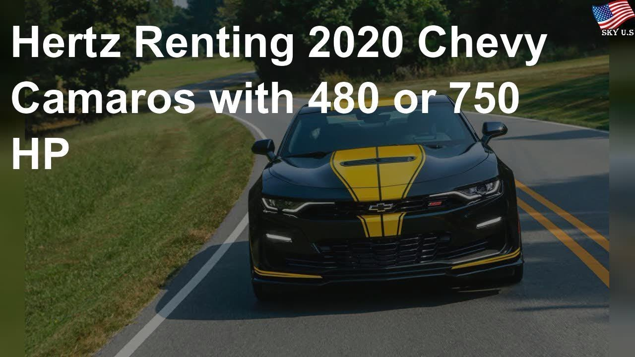 Hertz Full Size Car List 2020.Hertz Renting 2020 Chevy Camaros With 480 Or 750 Hp
